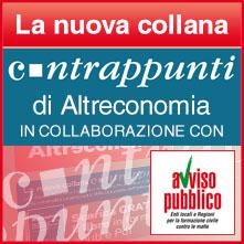 La nuova collana Contrappunti di Altreconomia in collaborazione con Avviso Pubblico