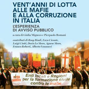 Vent'anni di lotta alle mafie e alla corruzione in Italia