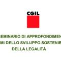 Avviso Pubblico al Seminario della Cgil su sviluppo sostenibile e legalità: Roma, 15 febbraio